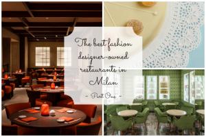 Best-Fashion-Designer-Owned-Restaurants-In-Milan