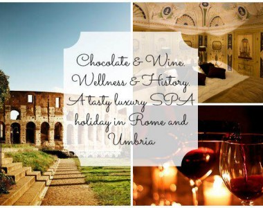 Chocolate & Wine. Wellness & History. A tasty luxury SPA holiday in Rome and Umbria