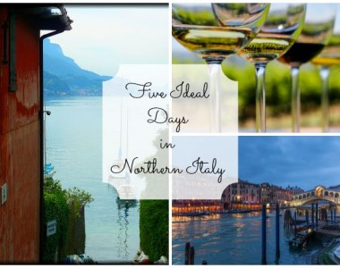 Five Ideal Days in Northern Italy